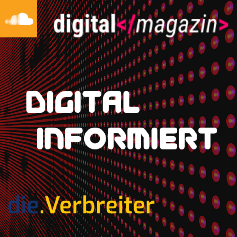 digital-magazin, digital informiert, Podcast